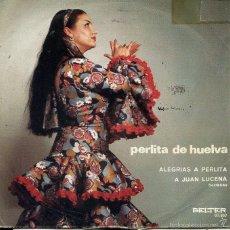 Discos de vinilo: PERLITA DE HUELVA / ALEGRIAS A PERLITA + 1 (SINGLE 1971). Lote 60057919