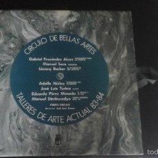 Discos de vinilo: CÍRCULO DE BELLAS ARTES . TALLERES DE ARTE ACTUAL 83-84 GRUPO CÍRCULO DISCO + LÁMINAS EXCELENTE. Lote 60074747