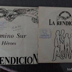 Discos de vinilo: LOTE 2 SINGLES DE LA REDICION CAMINO DEL SUR, HEROES ,MOTEL MEDIANOCHE, ESTA PLAZA. Lote 60079203