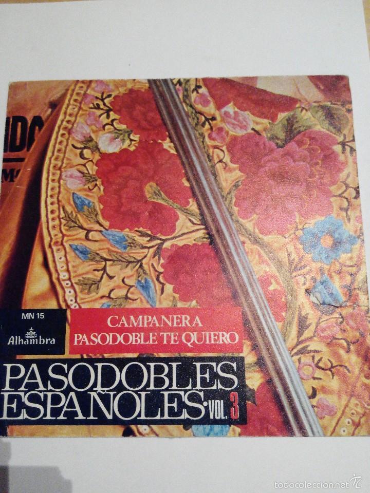 PASODOBLES ESPAÑOLES - CAMPANERA Y PASODOBLE TE QUIERO - SINGLE VINILO (Música - Discos - Singles Vinilo - Clásica, Ópera, Zarzuela y Marchas)