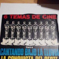 Discos de vinilo: 6 TEMAS DE CINE - CANTANDO BAJO LA LLUVIA Y OTROS - SINGLE VINILO. Lote 60089843