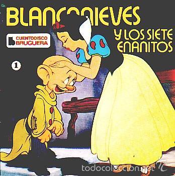 BLANCANIEVES Y LOS SIETE ENANITOS -- CUENTO DISCO - SINGLE (Música - Discos - Singles Vinilo - Música Infantil)