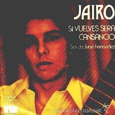Discos de vinilo: JAIRO -- SINGLE. Lote 60093767