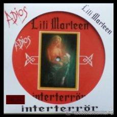 Discos de vinilo: INTERTERROR - LILI MARLEEN - SINGLE EDICION MUY LIMITADA PICTURE DISC. Lote 60095443