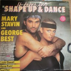 Discos de vinilo: MARY STAVIN AND GEORGE BEST - SHAPE UP AND DANCE - RAREZA FITNESS AEROBIC - CONTIENE INSERT. Lote 60096007