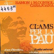 Discos de vinilo: RAMON I M.CONSOL CASAJOANA / LA CRUEL GUERRA + (EP 1967). Lote 60103691