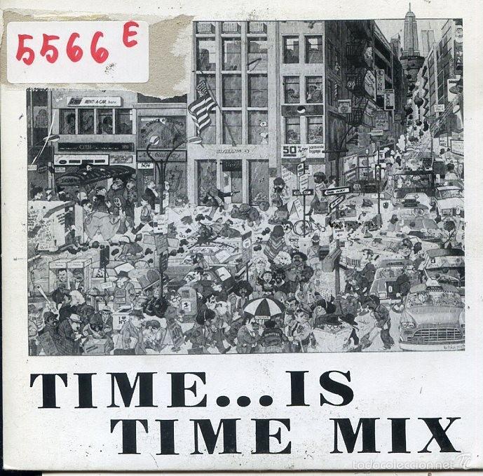 TIME...IS TIME MIX (SINGLE PROMO 1987) SOLO CARA A (Música - Discos - Singles Vinilo - Techno, Trance y House)