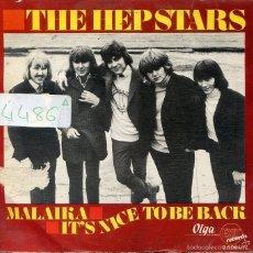 Discos de vinilo: THE HEPSTARS (PRE ABBA) / MALAIKA / IT'S NICE TO BE BACK (SINGLE 1968). Lote 60120571