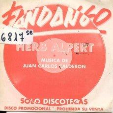 Discos de vinilo: HERB ALPERT / FANDANGO (SINGLE PROMO 1982). Lote 60120715