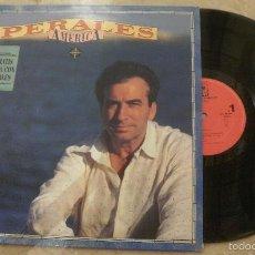 Discos de vinilo: LP JOSE LUIS PERALES - AMERICA. Lote 60136463