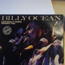 Discos de vinilo: BILLY OCEAN - LOVE REALLY HURTS WITHOUT YOU - SUPER SINGLE VINILO. Lote 60137479