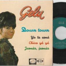 Discos de vinilo: GELU - DOWN TOWN + 3 (EP EMI-LA VOZ DE SU AMO 1965) LABEL VERDE. Lote 60154719
