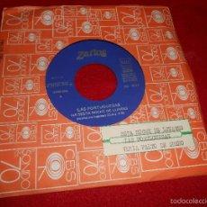 Dischi in vinile: LAS PORTUGUESAS HA SESTA NOCHE DE LUARES/VENIA FALTO DE SUEÑO 7 SINGLE 1975 ZARTOS JUKEBOX. Lote 60166223