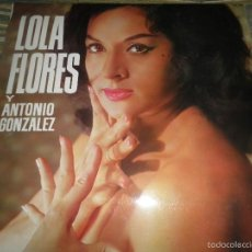 Discos de vinilo: LOLA FLORES Y ANTONIO GONZALEZ LP - ORIGINAL ESPAÑOL - BELTER RECORDS 1967 - MONOAURAL -. Lote 60205759