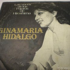 Discos de vinilo: GINAMARIA HIDALGO. LAS VOCES DE LOS PÁJAROS DE HIROSHIMA. Lote 60226939