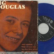 Discos de vinilo: CRAIG DOUGLAS EP ONLY SIXTEEN +3 EP ESPAÑA 1960. VINILO AZUL. Lote 60251455