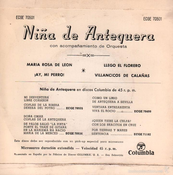 Discos de vinilo: NIÑA DE ANTEQUERA MARIA ROSA DE LEON / ¡ AY, MI PERRO ! / LLEGO EL FLORERO / VILLANCICOS DE CALAÑAS - Foto 2 - 60251503