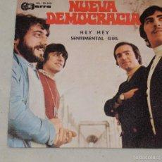 Discos de vinilo: NUEVA DEMOCRACIA - HEY HEY - SENTIMENTAL GIRL (SINGLE). Lote 60259727