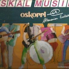Discos de vinilo: LP OSKORRI : EUSKAL MUSIKA . Lote 60260135
