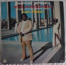 Discos de vinilo: DISCO VINILO LP RHAPSODY IN WHITE - THE LOVE UNLIMITED ORCHESTRA -. Lote 142623354