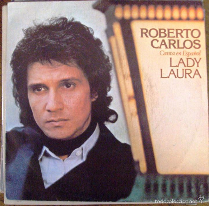 SINGLE VINILO ROBERTO CARLOS LADY LAURA (Música - Discos - Singles Vinilo - Otros estilos)