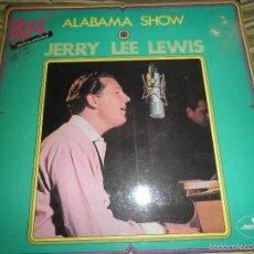 Discos de vinilo: JERRY LEE LEWIS - ALABAMA SHOW LP - EDICION FRANCESA - MERCURY RECORDS 1968 - STEREO/MONO -. Lote 60285431