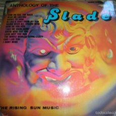 Discos de vinilo: THE RISING SUN MUSIC - ANTHOLOGY OF THE SLADE LP EDICION FRANCESA - V Y G RECORDS 70´S - STEREO/MONO. Lote 60287419