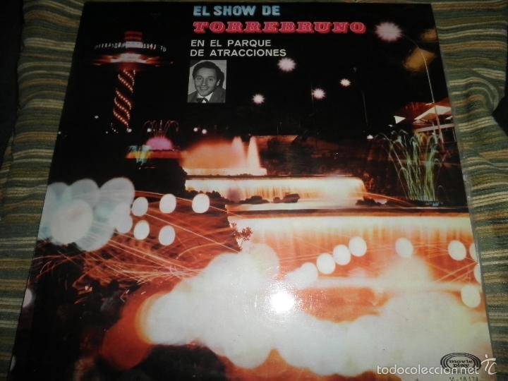 TORREBRUNO - EL SHOW DE LP - ORIGINAL ESPAÑOL - MOVIEPLAY RECORDS 1970 - MONOAURAL - (Música - Discos - LP Vinilo - Solistas Españoles de los 50 y 60)