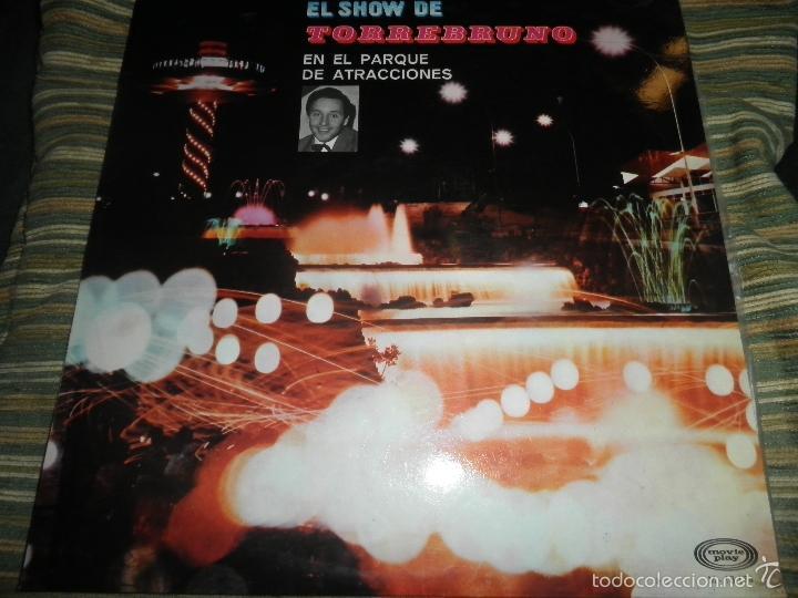Discos de vinilo: TORREBRUNO - EL SHOW DE LP - ORIGINAL ESPAÑOL - MOVIEPLAY RECORDS 1970 - MONOAURAL - - Foto 17 - 60330431
