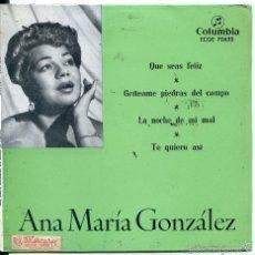 Dischi in vinile: ANA MARIA GONZALEZ / QUE SEAS FELIZ + 3 (EP 1968). Lote 60358579