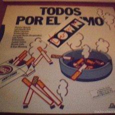 Discos de vinilo: MAXI-SINGLE DE MONCHO ALPUENTE, TODOS POR EL HUMO. EDICION ELIGEME DISCOS 1988. ENCARTE Y COMO NUEVO. Lote 60375695