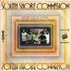 Discos de vinilo: SOUTH SHORE COMMISSION. SINGLE PROMOCIONAL. SELLO ZAFIRO. EDIT. EN ESPAÑA. .AÑO 1976. Lote 60418103