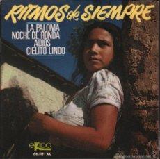 Discos de vinilo: RITMOS DE SIEMPRE - LA PALOMA / NOCHE DE RONDA / ADIOS / CIELITO LINDO - EP EKIPO DE 1966 RF-1220. Lote 60469611