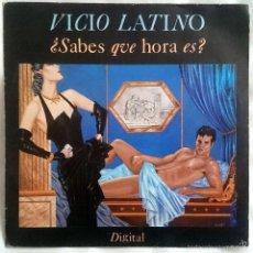Discos de vinilo: VICIO LATINO: ¿SABES QUÉ HORA ES?, SINGLE PROMO EPIC EPC A 4425, SPAIN, 1984. EX/VG+. Lote 60497347