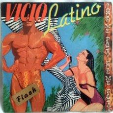 Discos de vinilo: VICIO LATINO: ¿QUÉ ME PASA...?, SINGLE EPIC EPC A-3966, SPAIN, 1983. VG+/VG+. Lote 60498047
