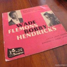 Discos de vinilo: EP WADE FLEMONS/ BOBY HENDRICKS VINILO AZUL 1960. Lote 60517879