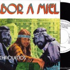 Discos de vinilo: CHAQUEÑOS, LOS: SABOR A MIEL / EL INDIO Y SU PUEBLO. Lote 60527327