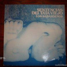 Discos de vinilo: LOS SABANDEÑOS - SENTENCIAS DEL TATA VIEJO . Lote 60545131