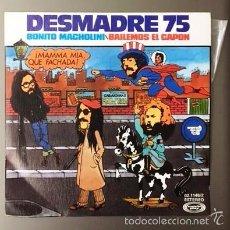Discos de vinilo: DESMADRE 75 - BONITO MACHOLINI - 1976. Lote 60547107