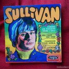 Discos de vinilo: SULLIVAN - COMME UN POISSON DANS L'EAU - EP - 1967. Lote 60565275