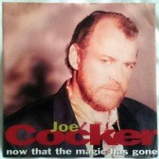 Discos de vinilo: JOE COCKER: NOW THAT THE MAGIC HAS GONE, SINGLE CAPITOL 88 0002 7, 1992. SELLO PROMO EN CARPETA.M/EX. Lote 60574307
