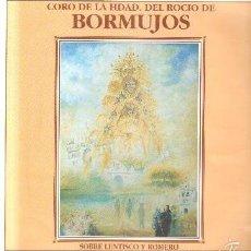 Discos de vinil: CORO DE LA HDAD. DEL ROCÍO DE BORMUJOS. SOBRE LENTISCO Y ROMERO D-FLA-1927. Lote 60583991