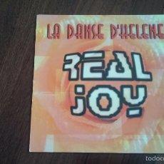Discos de vinilo: REAL JOY-LA DANSE D'HELENE.MAXI ESPAÑA. Lote 60598015