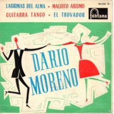 Discos de vinilo: DARIO MORENO, EP, LAGRIMAS DEL ALMA + 3, AÑO 1962. Lote 60600291
