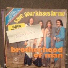 Discos de vinilo: BROTHERHOOD OF MAN - SAVE YOUR KISSES FOR ME - LET'S LOVE TOGETHER -EUROVISION 1976. Lote 60665495