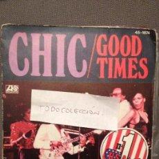 Discos de vinilo: CHIC GOOD TIMES / SUMMER NIGHT ATLANTIC 1979. Lote 60665699