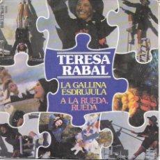 Discos de vinilo: TERESA RABAL - LA GALLINA ESDRUJULA / A LA RUEDA, RUEDA - DISCOS BELTER - 1978. Lote 60681587