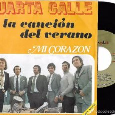Discos de vinilo: CUARTA CALLE: LA CANCIÓN DEL VERANO / MI CORAZÓN. Lote 289866198