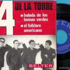 Discos de vinilo: 4 DE LA TORRE, LOS: BALADA DE LOS BOINAS VERDES / EL FOLKLORE AMERICANO. Lote 60686595