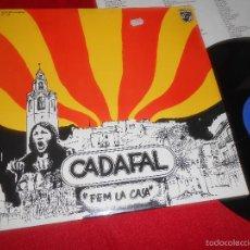 Discos de vinilo: CADAFAL FEM LA CASA LP 1977 PHILIPS CATALA VALENCIA EXCELENTE ESTADO. Lote 60689735